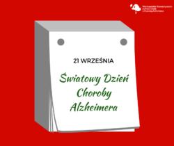 21 września Światowy Dzień Choroby Alzheimera
